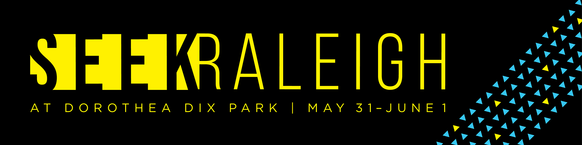 SEEK Raleigh at Dorothea Dix Park | May 31 - June 1