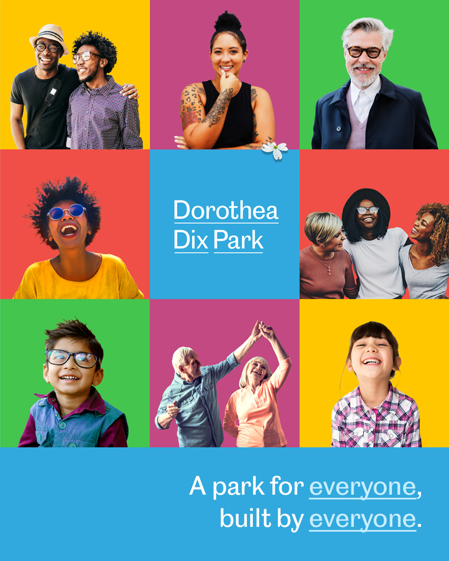 Portraits of diverse people with the tag line: A park for everyone, built by everyone.